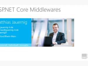 DWX 2017 Session: ASP.NET Core Middlewares